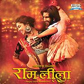 Ram-Leela (Original Motion Picture Soundtrack) by Various Artists