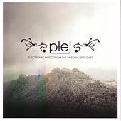 Electronic Music from the Swedish Left Coast by Plej
