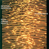 At Montreux With Junior Mance by Dexter Gordon