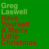 Have Yourself A Merry Little Christmas de Greg Laswell