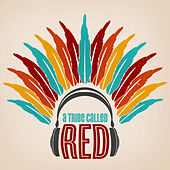 A Tribe Called Red by A Tribe Called Red