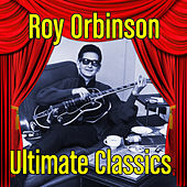 Ultimate Classics von Roy Orbison
