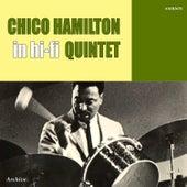 The Chico Hamilton Quintet in Hi-Fi by Chico Hamilton