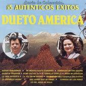 Serie de Colección 15 Auténticos Éxitos Dueto América de Dueto América