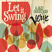 Let It Swing: A Jazz Christmas With Verve by Various Artists