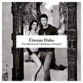 Les Chansons De L'Innocence Retrouvée de Etienne Daho
