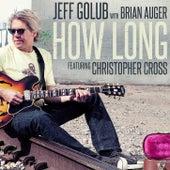 How Long (feat. Christopher Cross) [Radio Edit] by Jeff Golub