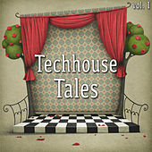 Techhouse Tales, Vol. 1 von Various Artists