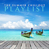 The Summer Chillout Playlist von Various Artists