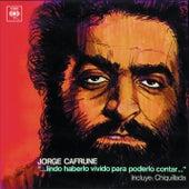 Jorge Cafrune Cronología -  Lindo Haberlo Vivido ... para Poderlo Contar (1970) de Jorge Cafrune