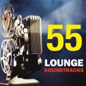 55 Lounge Soundtracks di Various Artists