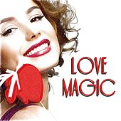Love Magic (100 Original Tracks - Remastered) von Various Artists