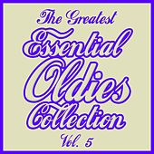 The Greatest Essential Oldies Collection, Vol. 5 de Various Artists