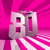 Only 80's von Various Artists