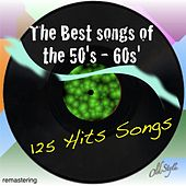 The Best Songs of the 50's - 60s' (125 Hits Songs - Remastering) by Various Artists