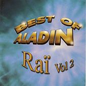 Raï, vol. 2 (Best of Aladin) by Various Artists