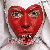 In Love With House Music, Vol. 8 by Various Artists