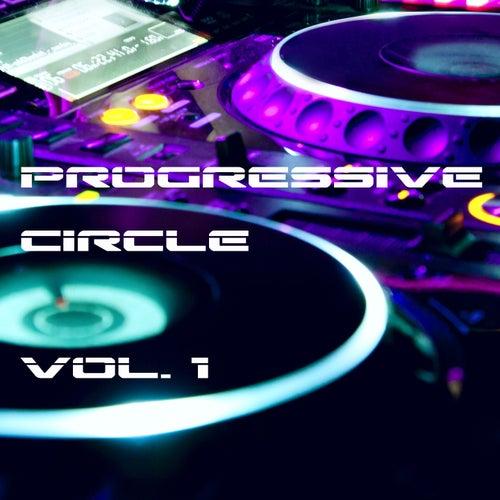 Progressive Circle, Vol. 1 by Various Artists