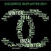 Discodance Ibiza Winter 2014 (Top 100 Ibiza Essential for DJ Set) by Various Artists