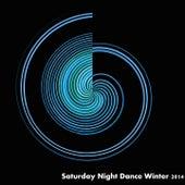 Saturday Night Dance Winter 2014 (50 Top House Tunes) de Various Artists