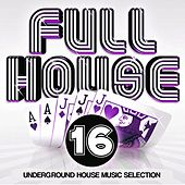 Full House, Vol. 16 by Various Artists