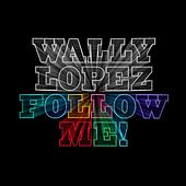 Follow Me! von Wally Lopez