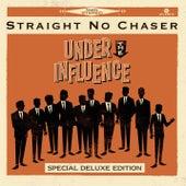 Under The Influence von Straight No Chaser