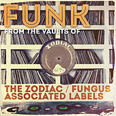 Funk from the Vaults of the Zodiac / Fungus Associated Labels de Various Artists