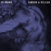 Samson & Delilah de V.V. Brown