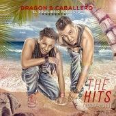 The Hits 2009 - 2013 von Dragon
