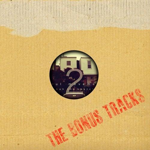 The Bonus Tracks (Soul Movement, Vol. 2) by Slakah The Beatchild