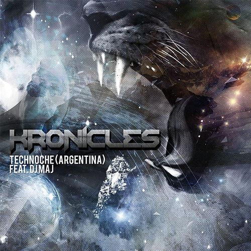 Technoche (Argentina) [feat. DJ Maj] by Kronicles