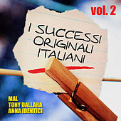 I successi originali italiani - Vol. 2 von Various Artists