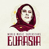 World Music Superstars - Eurasia de Various Artists