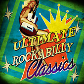 Ultimate Rockabilly Classics de Various Artists
