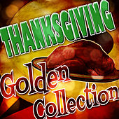 Thanksgiving Golden Collection by Various Artists