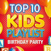 Top 10 Kids Playlist - Birthday Party by The Paul O'Brien All Stars Band