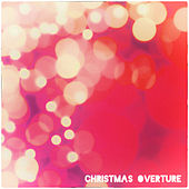 Christmas Overture von Various Artists