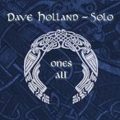 Ones All von Dave Holland