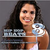 Hip Hop Beats 8 by Nakenterprise