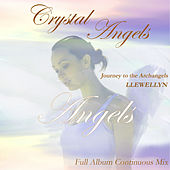 Crystal Angels: Full Album Continuous Mix by Llewellyn