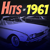 Hits of 1961 by Various Artists