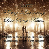 The Easy Listening Love Song Album by Various Artists