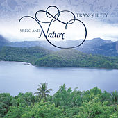 Music and Nature - Tranquility de Various Artists
