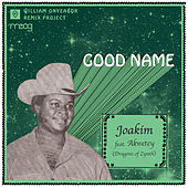 Good Name Remix by William Onyeabor