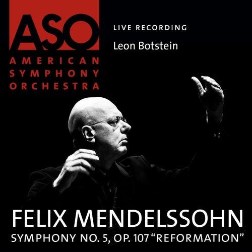 Mendelssohn: Symphony No. 5, Op. 107 'Reformation' by Leon Botstein