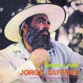 Jorge Cafrune Cronología -  Siempre Se Vuelve (1975) de Jorge Cafrune