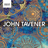 John Tavener - A Signum Tribute by Various Artists