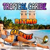 Ritmo Caliente by Tropical Caribe
