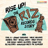 Rise Up - The Riz Records Story by Various Artists